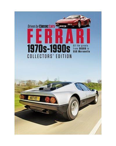 Driven by Classic Cars Ferrari 1970s-1990s (Collector's Edition)