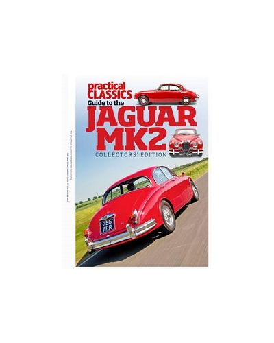 The Practical Classics Guide to the Jaguar MK2 - Collector's Edition