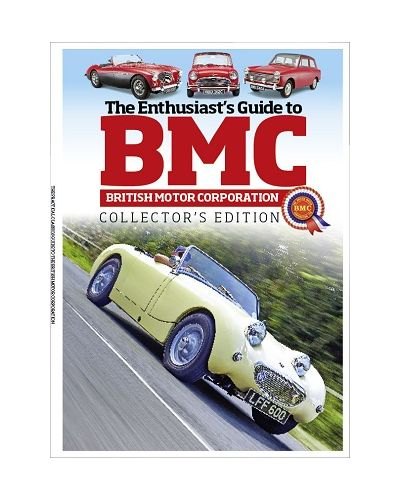 The Enthusiasts's Guide to British Motor Corporation  (Collectors' Edition)