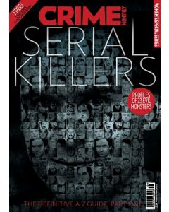 Serial Killers - The definitive A-Z Guide: Part One