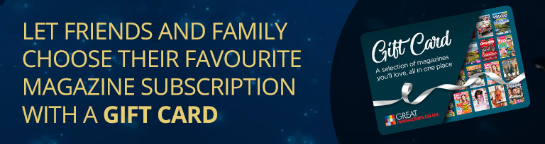 let friends and family choose their favourite magazine subscription with a gift card
