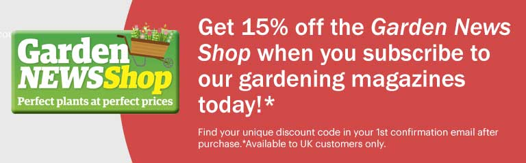 get 15% off the Garden News shop when you subscribe today